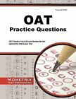 OAT Practice Questions: OAT Practice Tests & Exam Review for the Optometry Admission Test by Mometrix Media LLC (Paperback / softback, 2015)