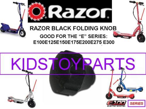 RAZOR E100 E125 E150 E175 E200 E275 E300 pliant Knob For Electric Scooters