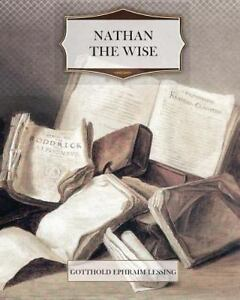 Nathan-the-Wise-Paperback-by-Lessing-Gotthold-Ephraim-Acceptable-Condition