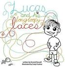 Lucas and His Long Loopy Laces by Krystal Russell (Hardback, 2013)