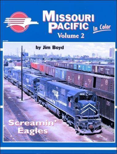 Missouri Pacific in Colore, Vol. 2: Screamin' Eagles  Nuovo Libro