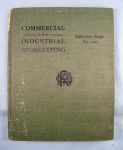 Commercial-And-Industrial-Bookkeeping-Antique-Book-1899-By-H-M-Rowe-Co-O-AS-IS