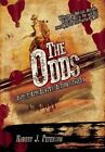 The Odds: A Post-Apocalyptic Action-Comedy by Robert J. Peterson (Paperback, 2015)
