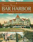 Forever Yours, Bar Harbor: Historic Postcard Images of Mount Desert Island and Acadia by Earl Brechlin (Paperback / softback, 2016)