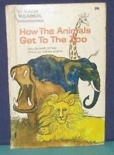 """HOW THE ANIMALS GET TO THE ZOO"" 1964 Easy Reader Wonder Book - hb/pc #5933"