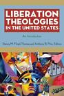 Liberation Theologies in the United States : An Introduction (2010, Paperback)