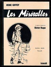 MISERABLES (LES) T.2 GAVROCHE  René GIFFEY d'après Victor HUGO  Ed. TRANSIT 1979