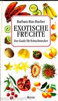 """Barbara Rias-Bucher - """" Exotische FRÜCHTE - Der Guide für Feinschmecker """" (1998)"""