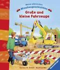 Große und kleine Fahrzeuge von Manfred Mai (2017, Gebundene Ausgabe)