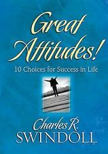 Great Attitudes 10 Choices For Success In Life Charles R. Swindoll Hardback Book