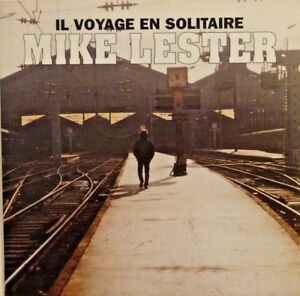 MIKE-LESTER-chante-GERARD-MANSET-IL-VOYAGE-EN-SOLITAIRE-X-RARE-CD-SINGLE