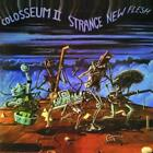 Strange New Flesh/Remastered+Expanded von Colosseum Ii (2012)