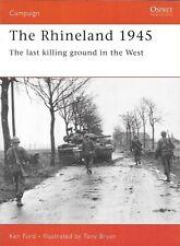 Osprey Campaign The Rhineland 1945 Germans Roer Dam Siegfried Line Reichwald