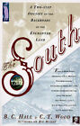 The South: A Two-Step Odyssey on the Backroads of the Enchanted Land by B. Clarence Hall, C.T. Wood (Paperback, 1996)