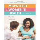 Clinical Practice Guidelines For Midwifery  &  Women's Health by Cindy L. Farley, Robin G. Jordan, Nell L. Tharpe (Hardback, 2016)