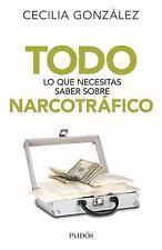 Todo lo Que Necesitas Saber Sobre Narcotráfico by Cecilia González (2015,...