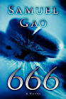 666 by Samuel Gao (Paperback / softback, 2004)