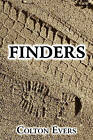 Finders by Colton Evers (Paperback / softback, 2010)