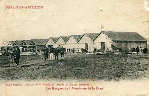 CPA 13 MIRAMAS AVIATION LES HANGARS DEL'AERODROME DE LA CRAU