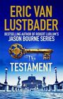 The Testament by Eric van Lustbader (Paperback, 2015)