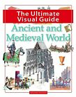 The Ultimate Visual Guide - Ancient and Medieval World by Windmill Books Ltd (Paperback, 2015)