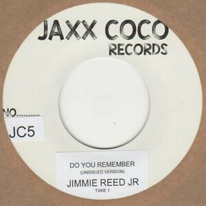 JIMMIE-REED-JR-DO-YOU-REMEMBER-UNISSUED-MIX-JAXX-COCO-JC5-Soul-Northern-Motown
