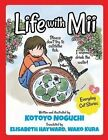 Life with MII Vol. 2: Everyday Cat Stories by Kotoyo Noguchi (Paperback / softback, 2014)