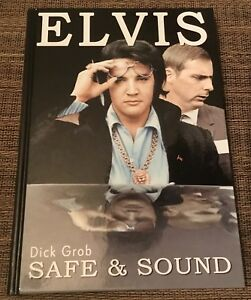Elvis-Safe-And-Sound-Book-By-Dick-Grob-Hardback-Elvis-Vegas-Tour-Years