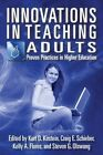 Innovations in Teaching Adults: Proven Practices in Higher Education by Kurt D Kirstein (Paperback / softback, 2013)