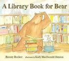 A Library Book for Bear by Bonny Becker (Paperback, 2015)