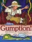 Gumption! by Elise Broach (Hardback, 2010)