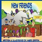 New Friends by Mark Griffin (Paperback / softback, 2011)