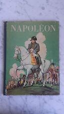 Robert Burnand - Napoléon - 1936 - Librairie Gründ - Dédicacé Par Pichard