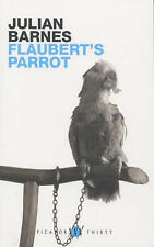 Flaubert's Parrot (Picador thirty) by Julian Barnes - PB