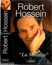 ROBERT HOSSEIN ° AUTOBIOGRAPHIE ° LA NOSTALGE ° CHAPITRE SUR DARD
