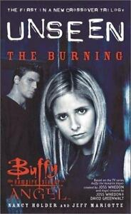 The-Burning-The-Unseen-Trilogy-Book-1-Buffy-the-Vampire-Slayer-and-ExLibrary