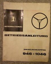 IHC Schlepper 946 + 1046 Betriebsanleitung