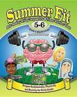 Summer Fit, Grade 5-6: Preparing Children Mentally, Physically and Socially for the Sixth Grade! by Leland Graham (Paperback, 2013)