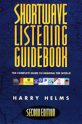 Shortwave Listening Guidebook: The Complete Guide to Hearing the World by Harry…