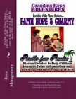 Parable of the Three Sisters... Faith Hope & Charity  : All Things Work Together for Good to Them That Love God by Rose Montgomery (Paperback / softback, 2013)