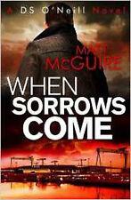 When Sorrows Come (Ds O'Neill 2), New, McGuire, Matt Book