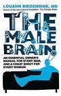 The Male Brain by Louann Brizendine (Paperback, 2011)