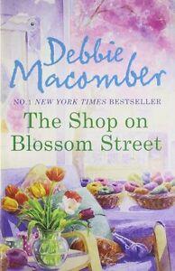 Debbie-Macomber-The-Boutique-sur-Blossom-Street-Tout-Neuf-Envoi-GB