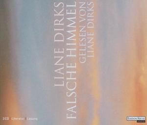 Liane Dirks – Falsche Himmel – 3-CD-Box