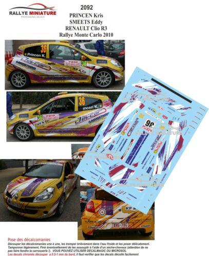 DECALS 1//43 REF 2092 RENAULT CLIO R3 PRINCEN RALLYE MONTE CARLO 2010 RALLY