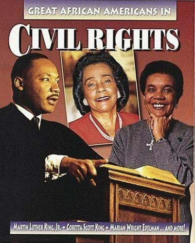 Great African Americans in Civil Rights (Outstanding African Americans) by Redi