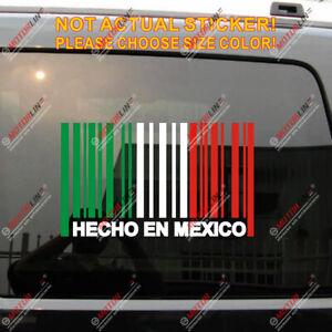 Made In Mexico Hecho En Mexico Flag Barcode Decal Sticker Car Vinyl no bkgrd