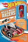 Hot Wheels - Wild and Wacky Racers by Scholastic US (Hardback, 2016)