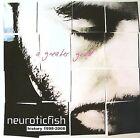 A Greater Good: Best of Neuroticfish * by Neuroticfish (CD, Jul-2008, Dancing Ferret Discs)