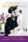 A Story of Two Uncommon Lives by Bernard Stein (Paperback / softback, 2007)